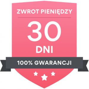 100% gwarancji zwrot pieniędzy - 30 dni
